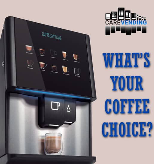 care vending services whats your coffee choice